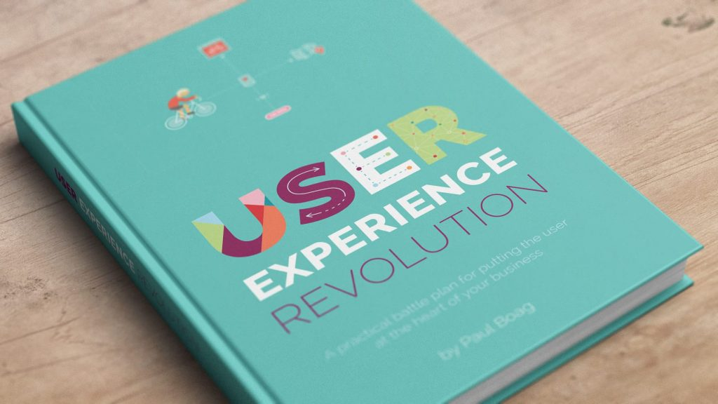 User Experience Revolution – Paul Boag