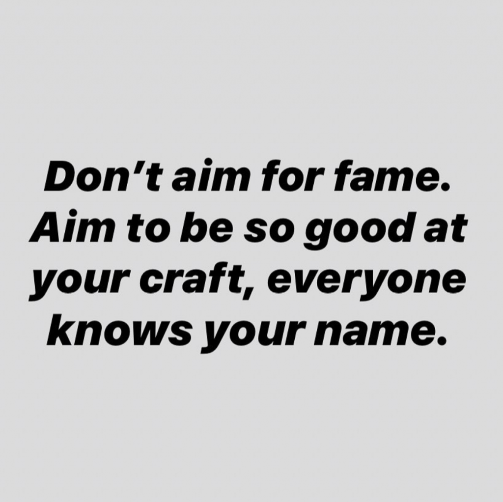 Don't-aim-for-fame