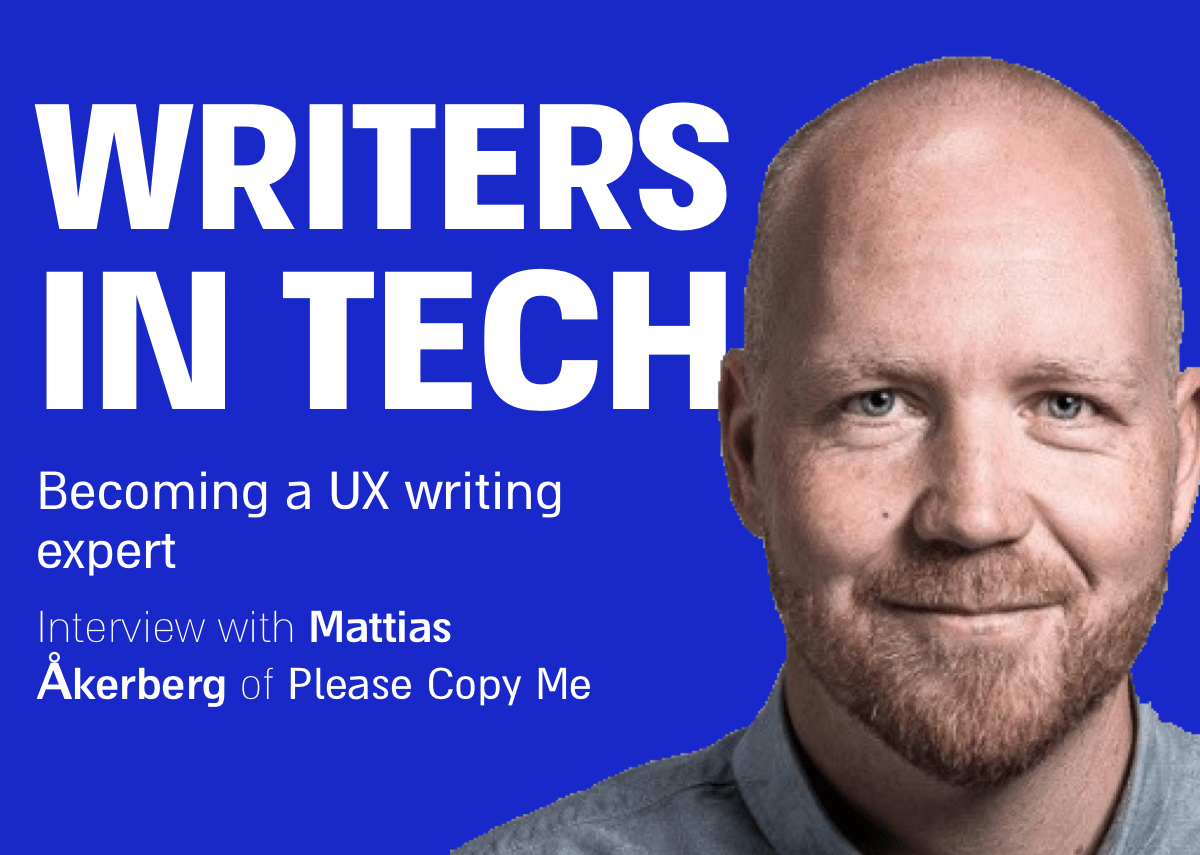 Mattias Åkerberg UX writer in podcast Writers in Tech